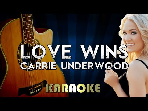 Carrie Underwood - Love Wins | Acoustic Guitar Key Piano Karaoke Instrumental Lyrics Cover