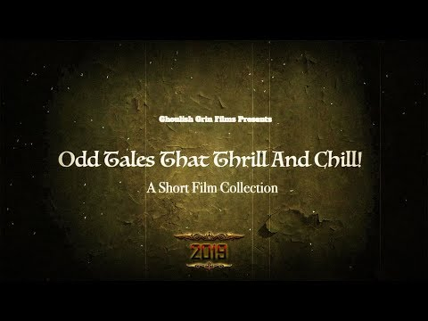 """""""Odd Tales That Thrill And Chill (2019 Reissue)"""" [Short Film Collection]"""