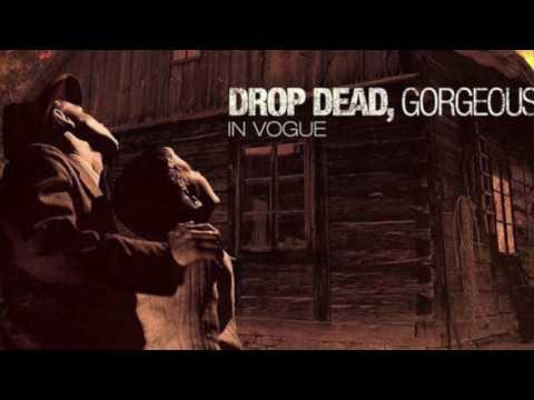 Drop Dead, Gorgeous- In Vogue (Full Album)