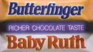 Better Baby Ruth, Better Butterfinger