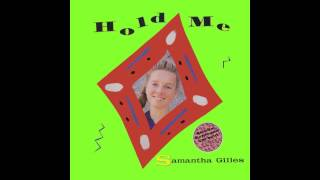 Samantha Gilles - Hold Me (Special Extended Version)