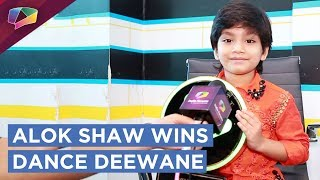 Dance Deewane's Winner | Alok Shaw's Exclusive Interview | Colors tv