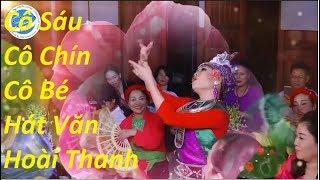 Cô Sáu - Cô Chín - Cô Bé hát văn Hoài Thanh - Hoàng Nam