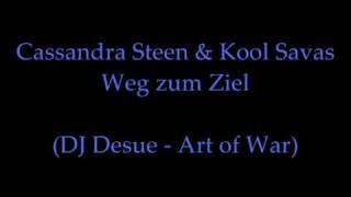 Cassandra Steen & Kool Savas - Weg zum Ziel