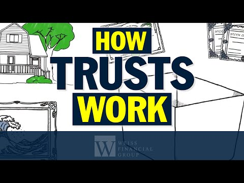 Estate Planning | How Trusts Work AND How They Can Protect Your Assets | Scott Weiss CFP