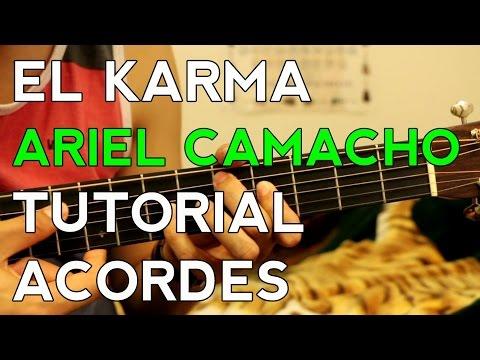 El Karma - Ariel Camacho - Tutorial - ACORDES - Como tocar en Guitarra