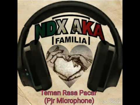 NDX A.K.A - Teman Rasa Pacar (PJR Microphone Feat. Mc Dhot)
