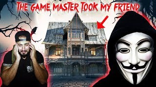 THE GAME MASTER TOOK MY FRIEND! MISSING AFTER GAME MASTERS HAUNTED ABANDONED HOUSE! | MOE SARGI
