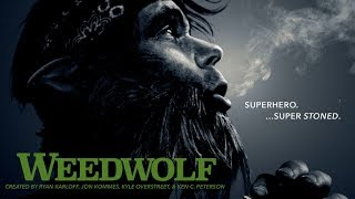 WEEDWOLF TRAILER