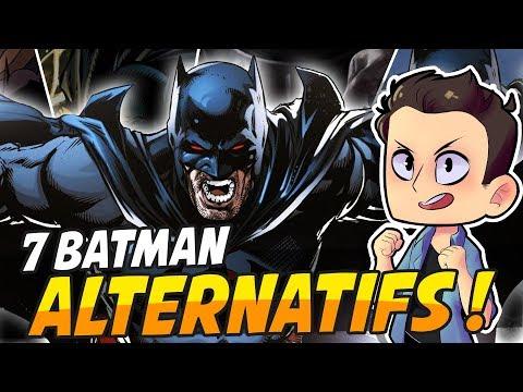 LES MEILLEURS BATMAN ALTERNATIFS !!!