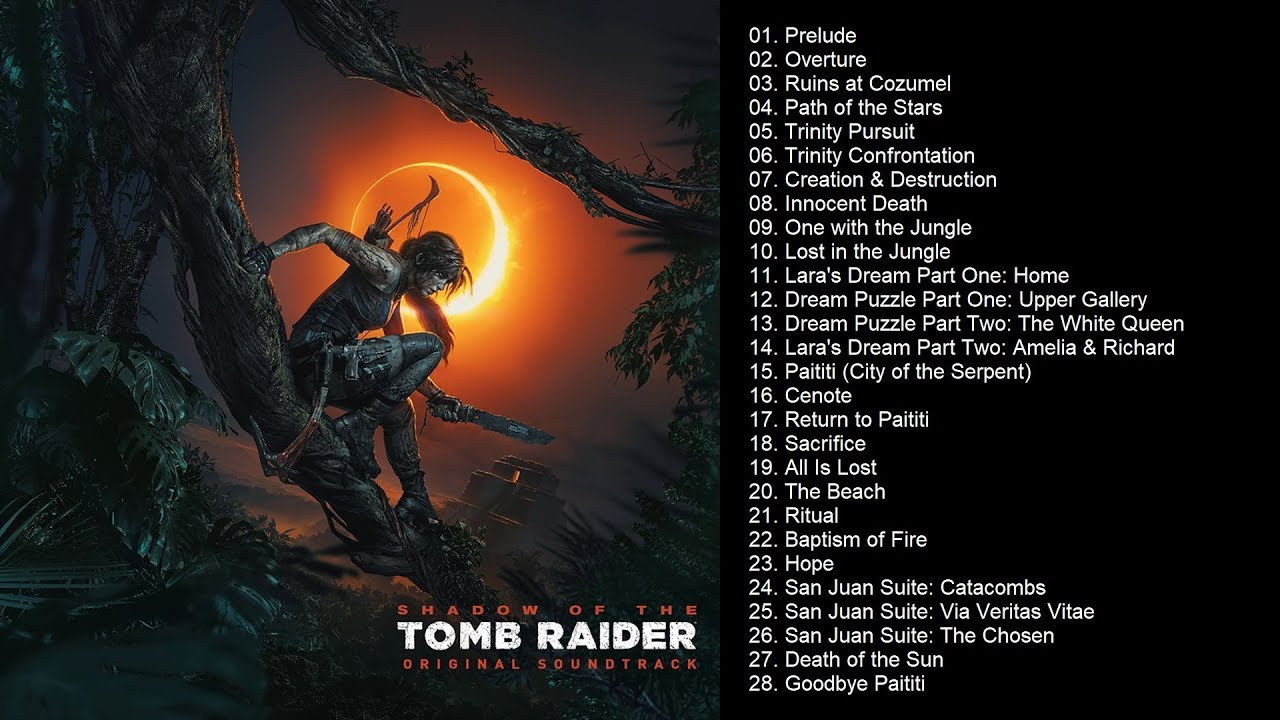 Shadow of the Tomb Raider (Original Soundtrack) | Full Album
