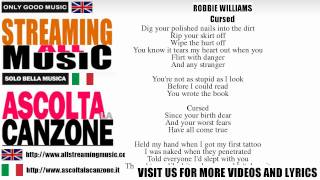 Robbie Williams - Cursed (Lyrics / Testo)