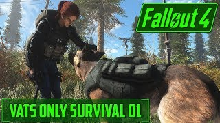 No Aiming Allowed in Fallout!!! - V.A.T.S Only Fallout 4 Survival - 01