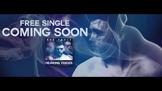 Rob Eagle - Hearing Voices (Lyric Video) (Explicit)