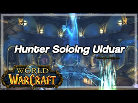 ... -mop-90-orc-hunter-solo-flame-leviathan-25-man-ulduar-commentary
