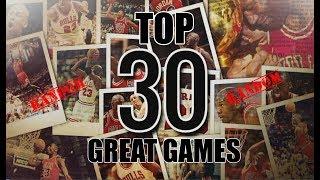 MICHAEL JORDAN TOP30 GREAT GAMES (RANDOM)