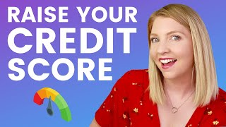 8 Tips to Improve Your Credit Score - Credit Best Practices
