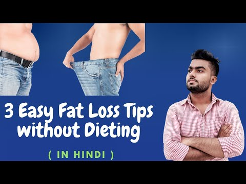 How To Lose Weight Without Diet Hindi|3 Easy Weight Loss Tips IN HINDI|Weight Loss At Home|BeFit