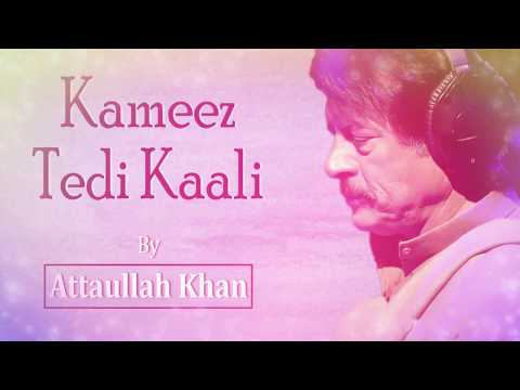 kameez-tedi-kaali---attaullah-khan-esakhelvi-|-emi-pakistan-originals