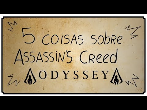 5 COISAS SOBRE ASSASSIN'S CREED ODYSSEY thumbnail