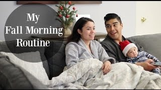 My Fall Morning Routine w/my baby