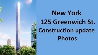 New York 125 Greenwich Street (413,9 m) construction update year 2015 3rd quarter