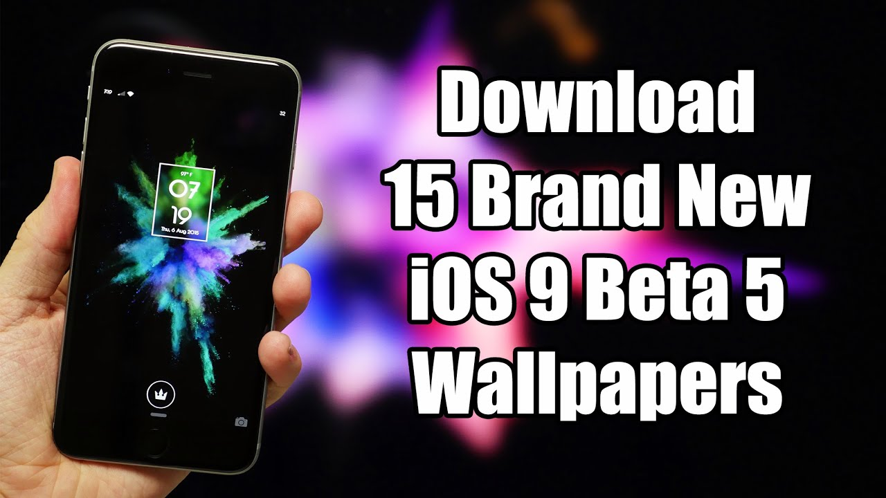 download 15 brand new ios 9 beta 5 wallpapers - youtube