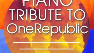 What You Wanted - OneRepublic Piano Tribute