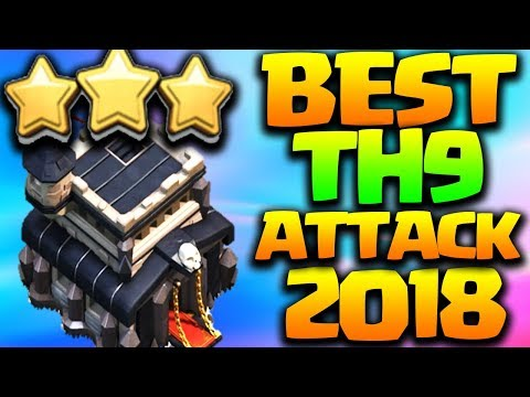 BEST TH9 ATTACK STRTATEGY 2018 in Clash of Clans