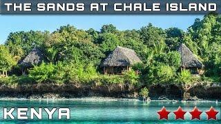RESORT THE SANDS AT CHALE ISLAND 4⭐ (Galu Beach, Kenya)