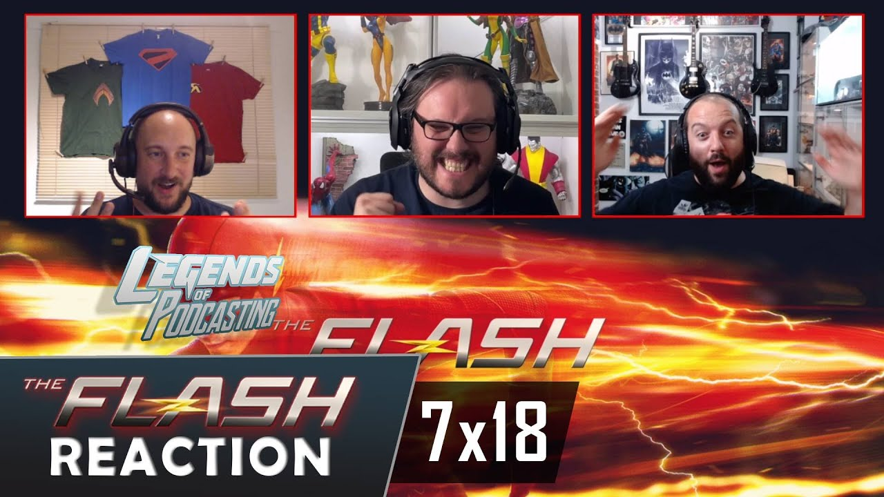 """The Flash 7x18 """"Heart of the Matter Part 2"""" Reaction   Legends of Podcasting"""