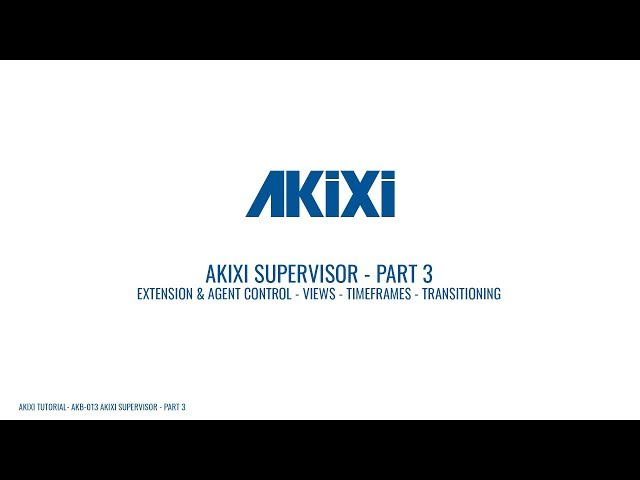 Akixi Supervisor Tutorial - Part 3