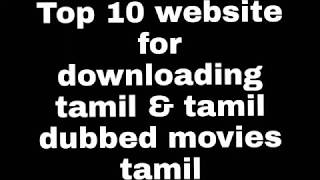 # Top 10 websites for download tamil & hollywood movies tamil #