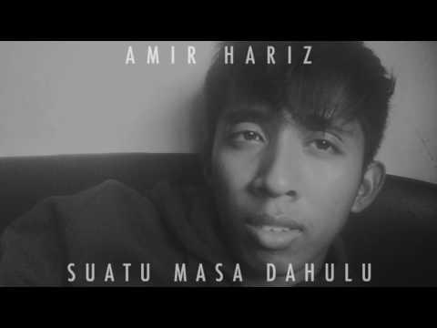 Amir Hariz - Suatu Masa Dahulu (Audio)