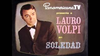 Lauro Volpi - Soledad de dos / Si yo fuera poeta (1969)
