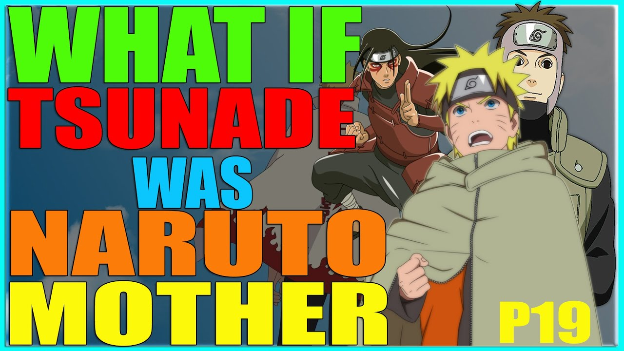 Download What if tsunade was naruto mother part 19