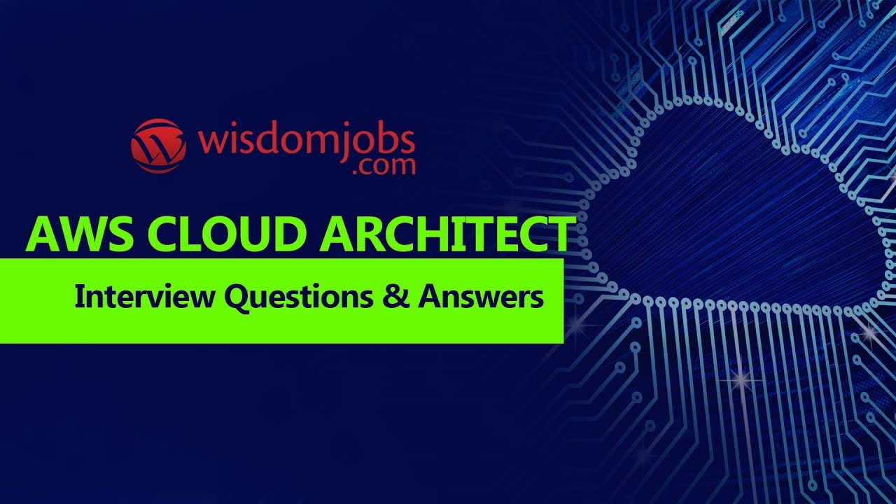 TOP 250+ Aws Cloud Architect Interview Questions and Answers
