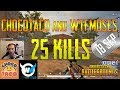 chocoTaco and WTFmoses | 25 Kills | PUBG