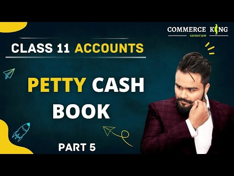 #41, simple petty cash book (class 11th account)
