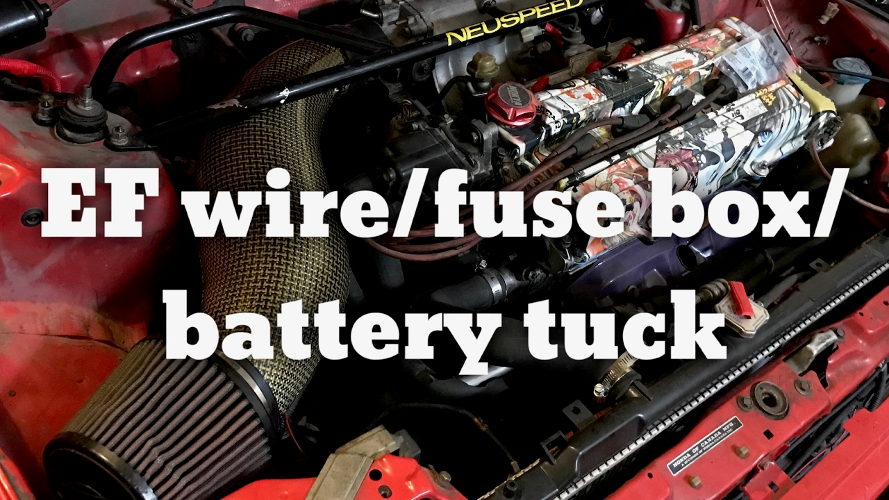 maxresdefault honda civic ef hatch wire, fuse box, battery tuck youtube eg civic fuse box relocation at n-0.co