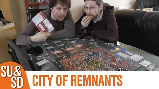 City of Remnants - Shut Up & Sit Down Review