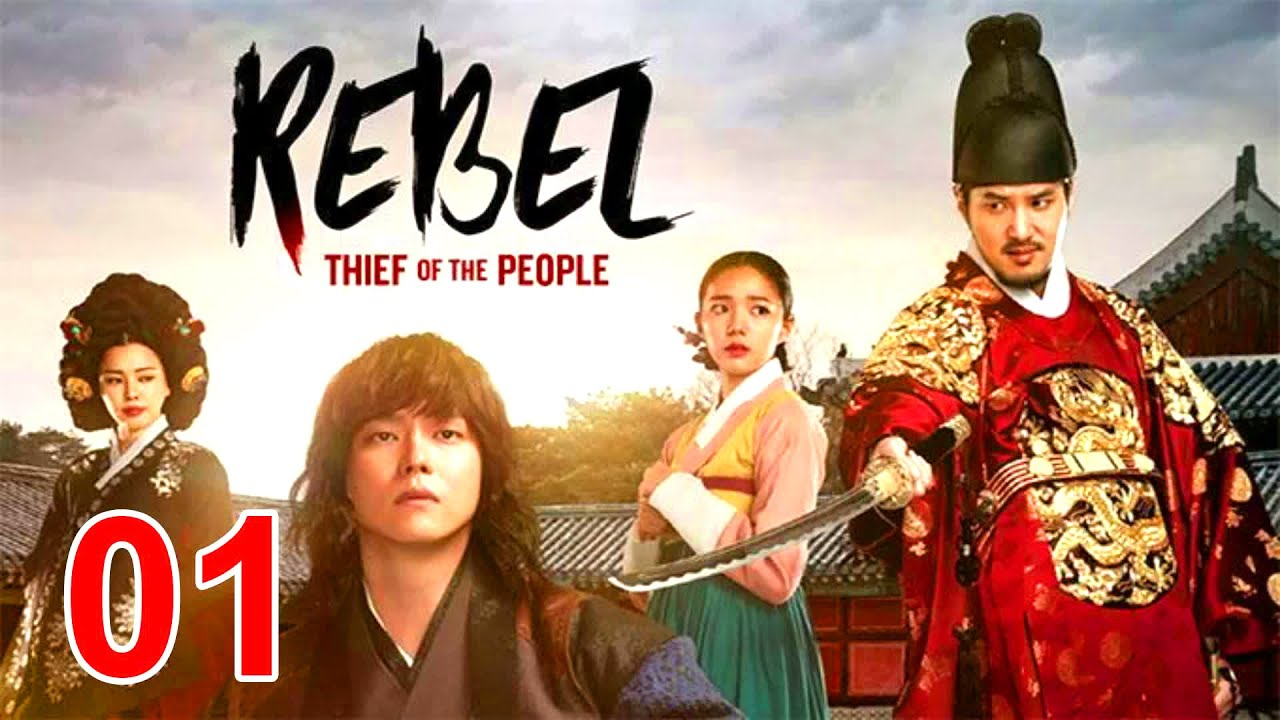 Download Rebel Thief Who Stole the People Engsub Ep 1 - Yoon Kyun sang - Drama Korean