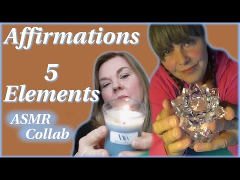 Affirmations ~ Five Elements ASMR Collaboration