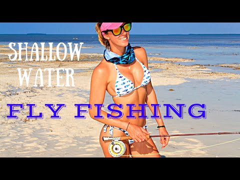 Shallow Water Fly Fishing - Casting & Exploring