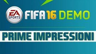 FIFA 16 DEMO - Prime Impressioni (Gameplay)