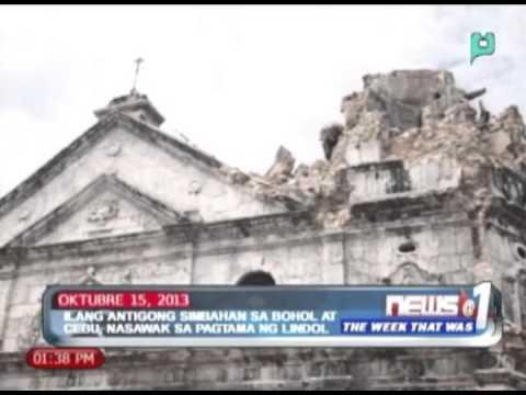 WeekThatWas: Ilang antigong simbahan sa Bohol at Cebu, nawasak sa pagtama ng lindol
