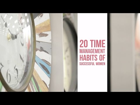 20 Time Management Habits of Successful Women