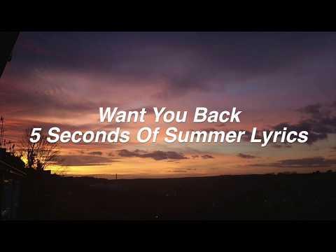 Want You Back    5 Seconds Of Summer Lyrics