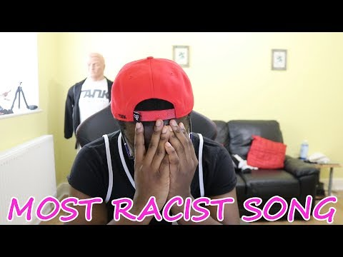 Thumbnail: REACTING TO THE MOST RACIST SONG