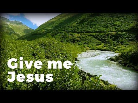 Give Me Jesus - James Koerts